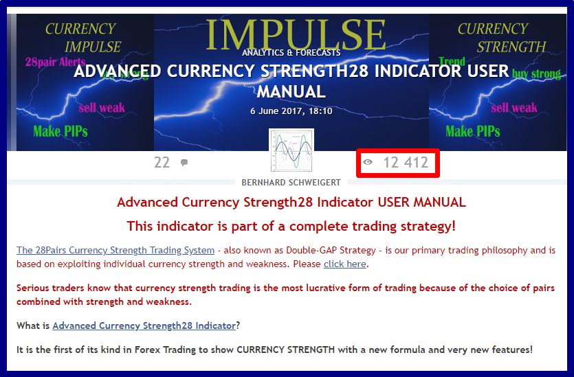 Advanced Currency Strength28 Indicator USER MANUAL  !!! 12400+ views until now !!!  ==============================================================  The blog will be updated continuously and cover all frequestly asked questions and how to use the indicator input parameters.   So check it out from time to time.  ACS28 user manual: https://www.mql5.com/en/blogs/post/697384  --------------------------------------------------------------  A complete trading strategy! Start to make profits now!  Get the indicator now with 30% discount here: https://www.mql5.com/en/market/product/13948