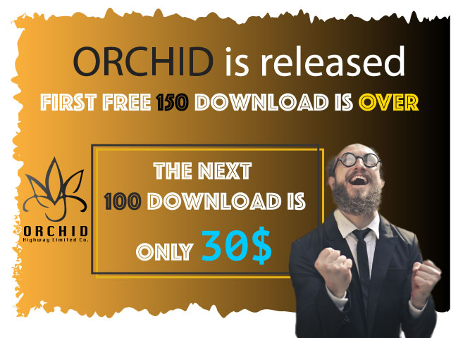 Orchid EA is only 30$ for next 100 downloads.
