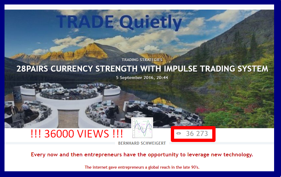 ⚜️⚜️⚜️⚜️⚜️ 38000 VIEWS ⚜️⚜️⚜️⚜️⚜️  28PAIRS CURRENCY STRENGTH WITH IMPULSE TRADING SYSTEM !!! BUY STRONG <<<||>>> SELL WEAK !!!  Want to become a better trader? Want to learn how to trade? THE TRADING SYSTEM YOU MUST KNOW.  ------------------------------------------------- !!! 38000+ views until now !!! A MUST READ -------------------------------------------------  Serious traders know that currency strength trading is the most lucrative form of trading because of the choice of pairs combined with strength and weakness. I published for free my special Double-GAP Currency Strength Theory. Read and study my posts in forums and blogs with hundreds of trade examples and then practice. Our trading system will have you the best chances to become a profitable trader.  ________________A complete trading strategy!________________ ________________========SINCE 2016==========________________ _________________Start to make profits now!_________________  CLICK HERE TO START: https://www.mql5.com/en/blogs/post/679077