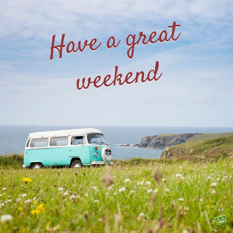 Have a great weekend :)