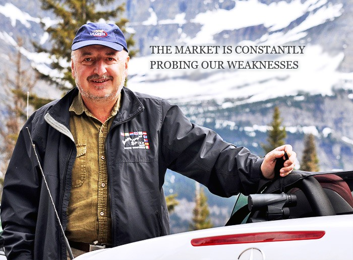 Dr. Alexander Elder:  The market is constantly probing our weaknesses
