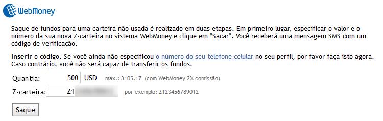 Valor da retirada, levando em consideração a comissão do WebMoney e a carteira-Z