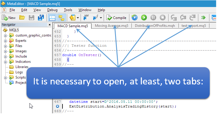 It is necessary to open, at least, two tabs: