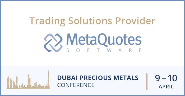 MetaQuotes Software — технологический спонсор Дубайской конференции по драгметаллам DPMC