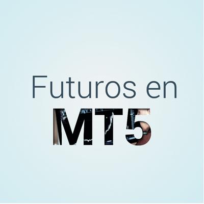 FUTUROS EN MT5
