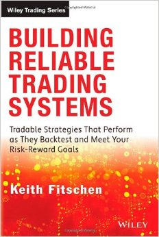 Building reliable trading systems by keith fitschen