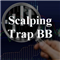 Scalping Trap BB
