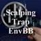 Scalping Trap EnvBB
