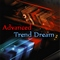 Advanced Trend Dream