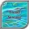 Trend Stream
