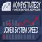 Joker System Speed