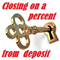 Closing on a percent from deposit