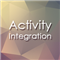 Activity Integration
