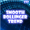 Smooth Bollinger Trend
