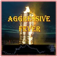 Aggressive fever