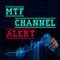 MTF Channel Alert