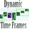 Dynamic Time Frames