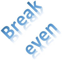 Break even