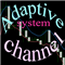 Adaptive channel system
