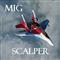 MIG Scalper