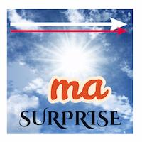 Ma Surprise