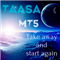 Take away and start again MT5