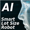 AI Smart Lot Size Robot