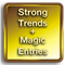 Strong Trends With Magic Entries