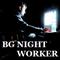 BG Night Worker