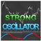 Strong Oscillator