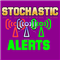 Stochastic Alerts