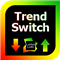 Trend Switch by LataLab