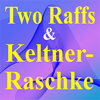Two Raffs and Keltner Raschke