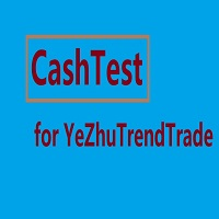 CashTest for YeZhuTrendTrade