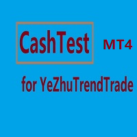 CashTest for YeZhuTrendTrade MT4