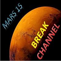 Mars 15 Break Channel
