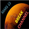 Mars 15 Break Channel