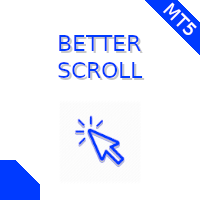 Better Scroll MT5