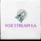 Fox Stream EA