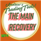 The Main Recovery