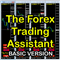 The Forex Trading Assistant BASIC Version