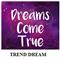 Trend Dream
