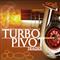 Turbo Pivot