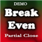 Break Even Partial Close Demo