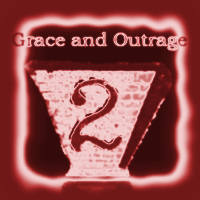 Grace and Outrage 2