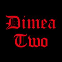 Dimea Two
