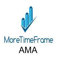 AMA MoreTimeFrame