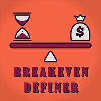 Breakeven Definer