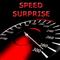 Speed Surprise
