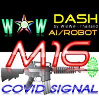 WOW Dash M16 Covid Signal